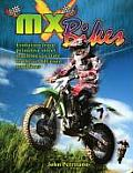 MX Bikes: Evolution from Primitive Street Machines to State of the Art Off-Road Machines