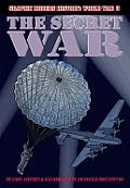 Graphic Modern History: World War II #4: The Secret War