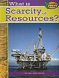 What Is Scarcity of Resources? (Economics in Action) Cover