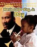 Celebrations in My World #12: Martin Luther King, JR. Day