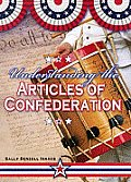 Understanding the Articles of Confederation
