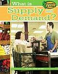 Economics in Action #8: What Is Supply and Demand?