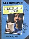 Get Involved! #3: Human Rights Activist