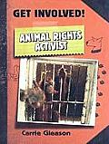 Get Involved! #1: Animal Rights Activist