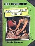 Get Involved! #2: Environmental Activist