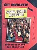 Get Involved! #4: Social Justice Activist
