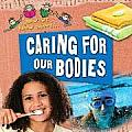 Now We Know about #2: Caring for Our Bodies Cover