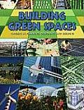 Green-Collar Careers #1: Building Green Places: Careers in Planning, Designing, and Building