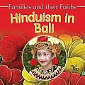 Families and Their Faiths #3: Hinduism in Bali
