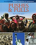 Pushes & Pulls: Why Do People Migrate?