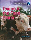 Toxins in the Food Chain (Protecting Our Planet)
