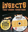 Insects That Work Together [With CD]