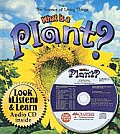 What Is a Plant? [With CD]