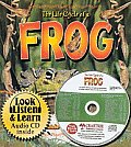The Life Cycle of a Frog [With CD]