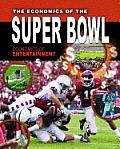 Economics of Entertainment #4: The Economics of the Super Bowl