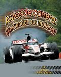 Autos de Carrera: Enciendan Sus Motores!