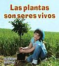 Las Plantas Son Seres Vivos...