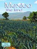 Mexico the Land