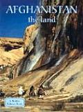 Afghanistan the Land (Lands, Peoples, & Cultures) Cover