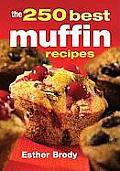 250 Best Muffin Recipes