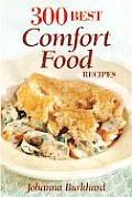 300 Best Comfort Food Recipes