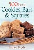 500 Best Cookies Bars & Squares