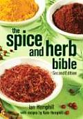Spice & Herb Bible 2nd Edition