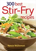 300 Best Stir-Fry Recipes
