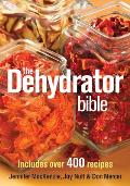 Dehydrator Bible Includes Over 400 Recipes