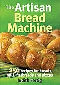 Artisan Bread Machine