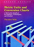 Metric Units & Conversion Charts 2nd Edition