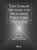 Time Domain Methods for Microwave Structures Analysis & Design