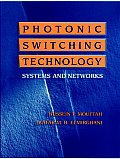 Photonic Switching Technology: Systems & Networks