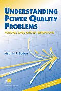 Understanding Power Quality Problems: Voltage Sags and Interruptions