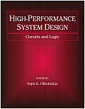 High-Performance System Design: Circuits and Logic