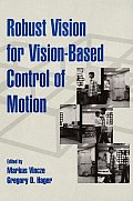 Robust Vision for Vision-based Control (00 Edition)