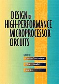 Design of High-performance Microprocessor Circuits (01 Edition)