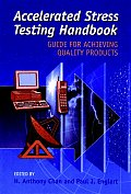 Accelerated Stress Testing Handbook Guide for Achieving Quality Products