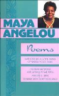 Maya Angelou: Poems