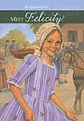 Meet Felicity: An American Girl (American Girls)