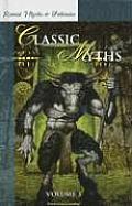 Retold Classic Myths: Volume 3
