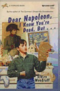 Dear Napoleon, I Know You're Dead, But..