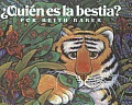 Quien Es la Bestia? = Who is the Beast?