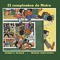El Cumpleanos de Moira/Moira's Birthday