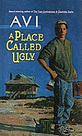 A Place Called Ugly