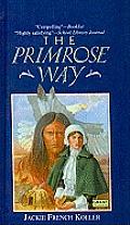 The Primrose Way (Great Episodes)