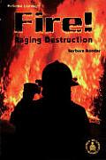 Fire!: Raging Destruction