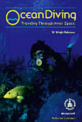 Ocean Diving: Traveling Through Inner Space (Cover-To-Cover Books)