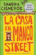 La Casa En Mango Street/ The House of Mango Street