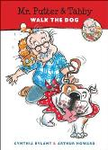 Mr. Putter & Tabby Walk the Dog